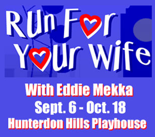 Come to the Hunterdon Hills Playhouse to see Run For Your Wife, a highly successful, fast-paced comedy that had audiences rolling in the aisles in London and New York! A meek and mild taxi driver has found himself having two wives in two different areas of London. Complication is piled upon hilarious complication as the cabby frantically tries to keep his double life from exploding! Ticket price of $74.00 includes show, entree, salad and sides, dessert buffet, hot coffee or hot tea, tax and gratuity.