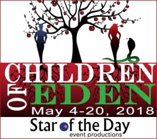Join Star of the Day Event Productions in Quakertown for Children of Eden. Inspired by the Book of Genesis, Children of Eden tells the timeless story of what it means to be a parent. From the moment you bring a child into the world everything changes; you learn to protect, cherish, and love unconditionally. But as they grow you have to learn one more thing; to one day let them go. Featuring one of the most beautiful scores in contemporary musical theatre from the composer of Godspell, Pippin and Wicked, Children of Eden is a heartfelt and humorous musical about the unique family bond.Children of Eden has Music and Lyrics by acclaimed composer Stephen Schwartz, who is perhaps best known for his mega-hit musical Wicked which continues to play on Broadway and in the West End. Stephen has contributed lyrics to films including Pocahontas, The Hunchback of Notre and Enchanted, and his other stage musicals include Godspell and Pippin. Schwartz was recently given a star on the Hollywood Walk of Fame and inducted into the Theatre Hall of Fame.